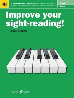 Improve your sight-reading! Piano Grade 2 - Harris, Paul