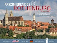 Faszinierendes Rothenburg ob der Tauber