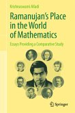 Ramanujan's Place in the World of Mathematics: Essays Providing a Comparative Study