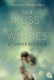 Der Kuss des Windes / Sturmkrieger Bd.1 (eBook, ePUB)