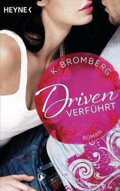 Verfuhrt / Driven Bd.1