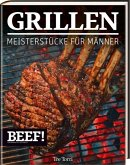 BEEF! - GRILLEN