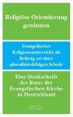 Religiöse Orientierung gewinnen (eBook, ePUB)