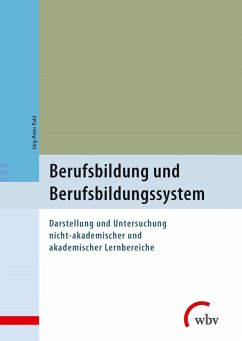 Berufsbildung und Berufsbildungssystem (eBook, PDF) - Pahl, Jörg-Peter