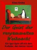 Der Geist der vergammelten Weihnacht (eBook, ePUB)