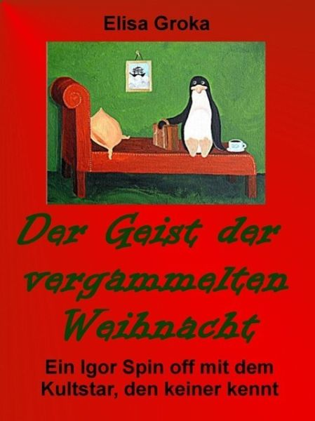 der geist der vergammelten weihnacht ebook epub von. Black Bedroom Furniture Sets. Home Design Ideas