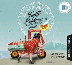 Tante Poldi und die sizilianischen Löwen / Tante Poldi Bd.1 (6 Audio-CDs) - Giordano, Mario