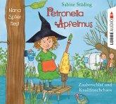 Zauberschlaf und Knallfroschchaos / Petronella Apfelmus Bd.2 (2 Audio-CDs)