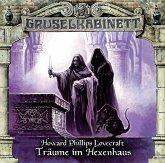 Träume im Hexenhaus / Gruselkabinett Bd.100 (1 Audio-CD)