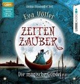Die magische Gondel / Zeitenzauber Bd.1 (2 MP3-CDs)
