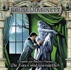Die Toten sind unersättlich / Gruselkabinett Bd.99 (1 Audio-CD)