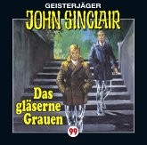 Das gläserne Grauen / Geisterjäger John Sinclair Bd. 99 (1 Audio-CD)