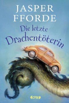 Die letzte Drachentöterin / Jennifer Strange Bd.1 - Fforde, Jasper