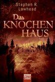 Das Knochenhaus / Die schimmernden Reiche Bd.2