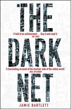 The Dark Net - Bartlett, Jamie