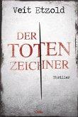 Der Totenzeichner / Clara Vidalis Bd.4