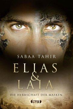 Die Herrschaft der Masken / Elias & Laia Bd.1 - Tahir, Sabaa