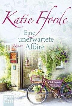 Eine unerwartete Affäre - Fforde, Katie