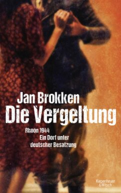 Die Vergeltung - Rhoon 1944 - Brokken, Jan