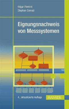 Eignungsnachweis von Messsystemen - Dietrich, Edgar; Conrad, Stephan