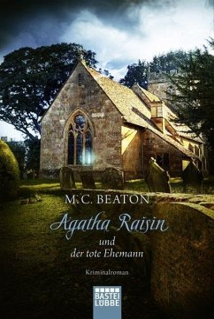 Agatha Raisin und der tote Ehemann / Agatha Raisin Bd.5 - Beaton, M. C.