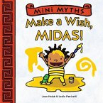 Mini Myths: Make a Wish, Midas!