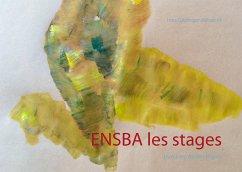 ENSBA les stages - Gitzinger-Albrecht, Inez