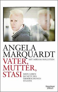 Vater, Mutter, Stasi - Marquardt, Angela