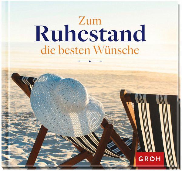 In Den Ruhestand Gehen : zum ruhestand die besten w nsche von irmgard erath buch ~ Lizthompson.info Haus und Dekorationen