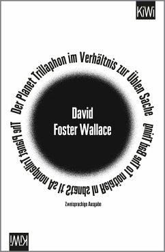 Der Planet Trillaphon im Verhältnis zur Üblen Sache - Wallace, David Foster