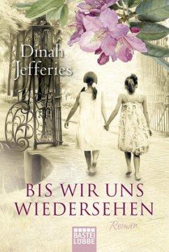 Bis wir uns wiedersehen - Jefferies, Dinah