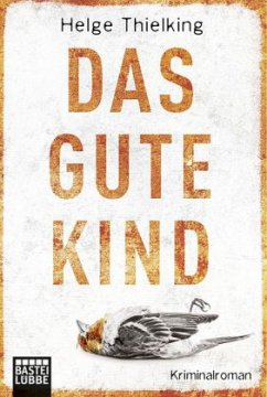 Das gute Kind / Kommissarin Femke Sundermann Bd.1 - Thielking, Helge