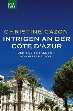 Intrigen an der Côte d´Azur / Kommissar Duval Bd.2 - Cazon, Christine