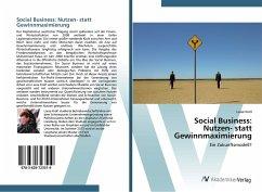 Social Business: Nutzen- statt Gewinnmaximierung