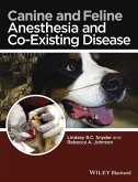 Canine and Feline Anesthesia and Co-Existing Disease (eBook, PDF)