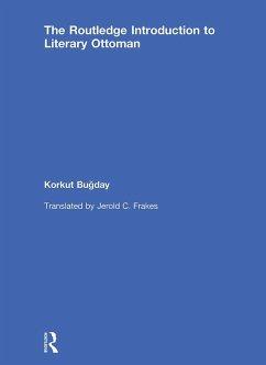 An Introduction to Literary Ottoman (eBook, PDF) - Bugday, Korkut