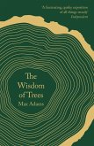 The Wisdom of Trees (eBook, ePUB)