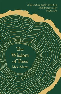 The Wisdom of Trees (eBook, ePUB) - Adams, Max