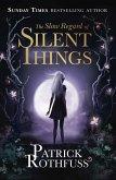 The Slow Regard of Silent Things (eBook, ePUB)