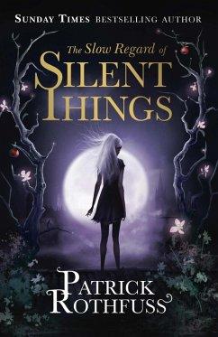 The Slow Regard of Silent Things (eBook, ePUB) - Rothfuss, Patrick