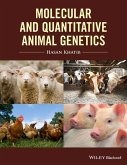 Molecular and Quantitative Animal Genetics (eBook, ePUB)