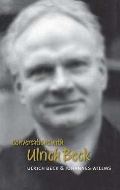 Conversations with Ulrich Beck (eBook, ePUB) - Beck, Ulrich; Willms, Johannes