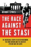 The Race Against the Stasi (eBook, ePUB)