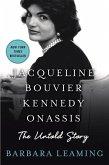 Jacqueline Bouvier Kennedy Onassis: The Untold Story (eBook, ePUB)