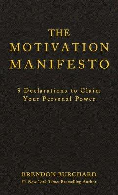 The Motivation Manifesto (eBook, ePUB)