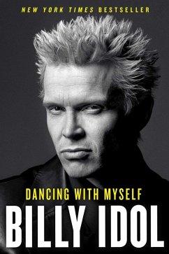 Dancing with Myself (eBook, ePUB) - Idol, Billy