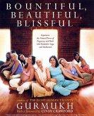 Bountiful, Beautiful, Blissful (eBook, ePUB)