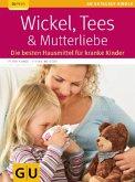 Wickel, Tees & Mutterliebe (Mängelexemplar)