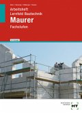 Arbeitsheft mit eingetragenen Lösungen Lernfeld Bautechnik Maurer