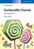 Zuckersüße Chemie (eBook, PDF)